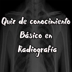 quiz y test de conocimiento en radiografia